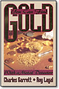 you can find gold with a metal detector by Charles Garrett